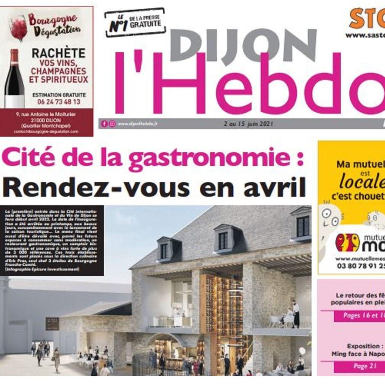 Dijon l'hebdo nous en dit plus sur la cité de la gastronomie