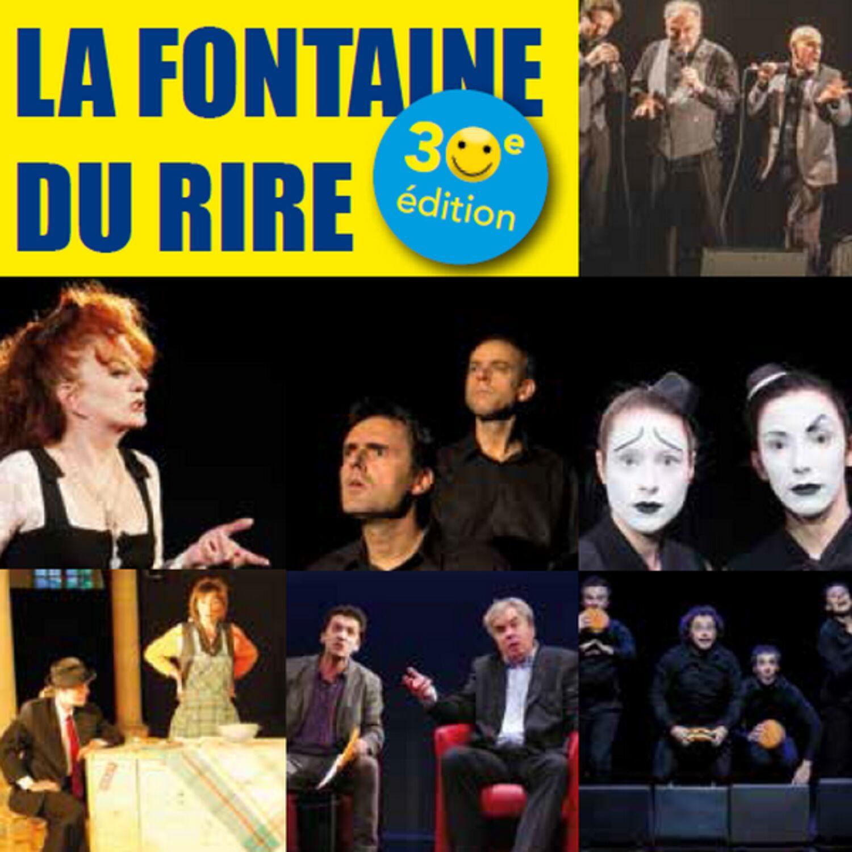 Le 30ème anniversaire de la Fontaine du Rire, c'est au Théâtre de...