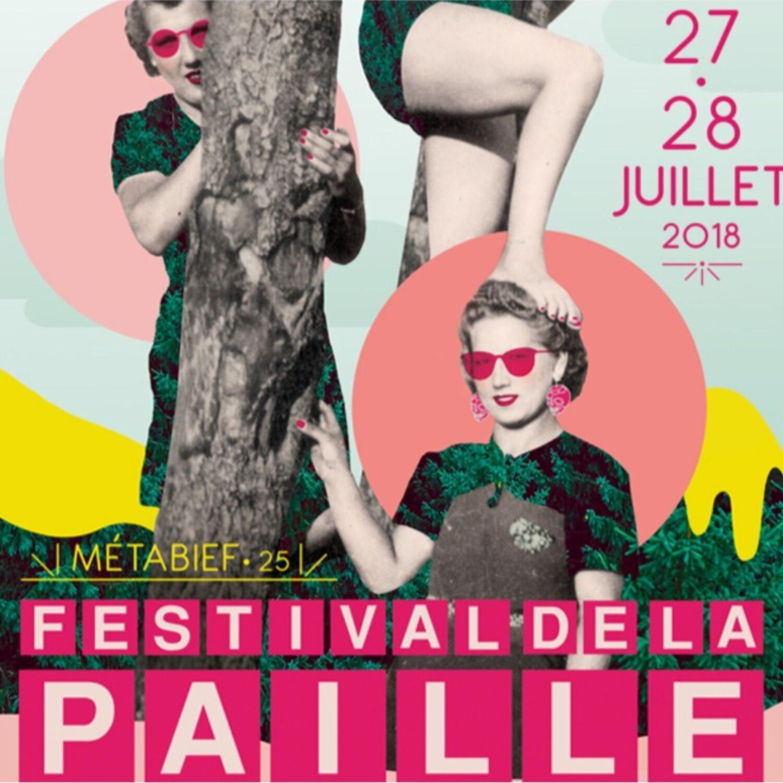 Présentation du festival de la Paille 2018