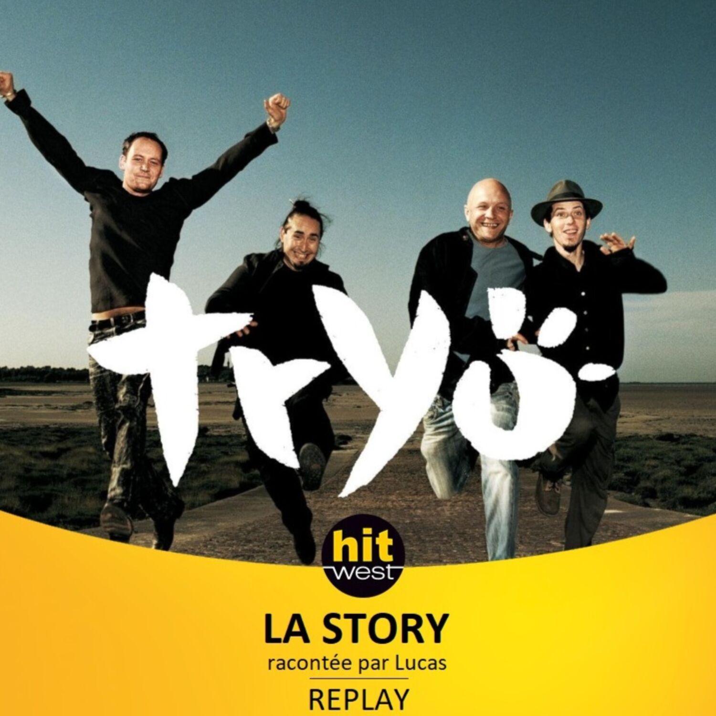 LA STORY DE TRYO SUR HIT WEST (2021)