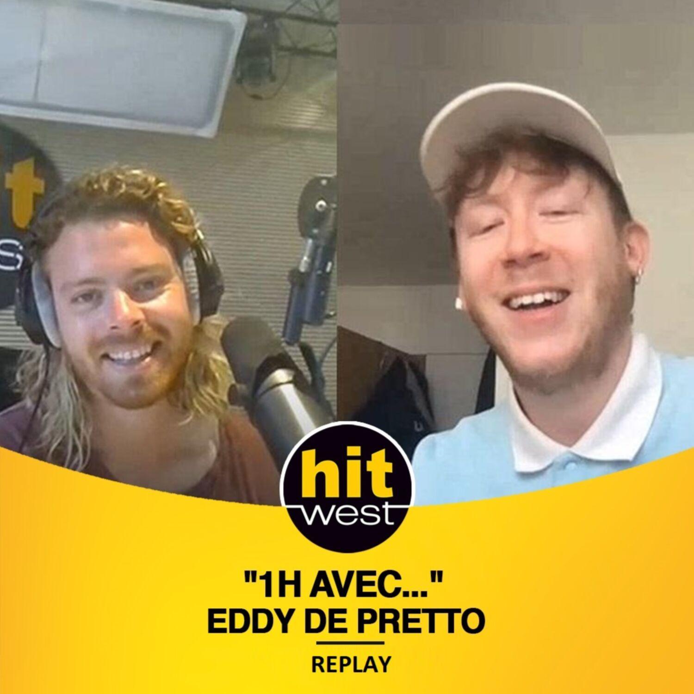 1H AVEC EDDY DE PRETTO EN INTERVIEW