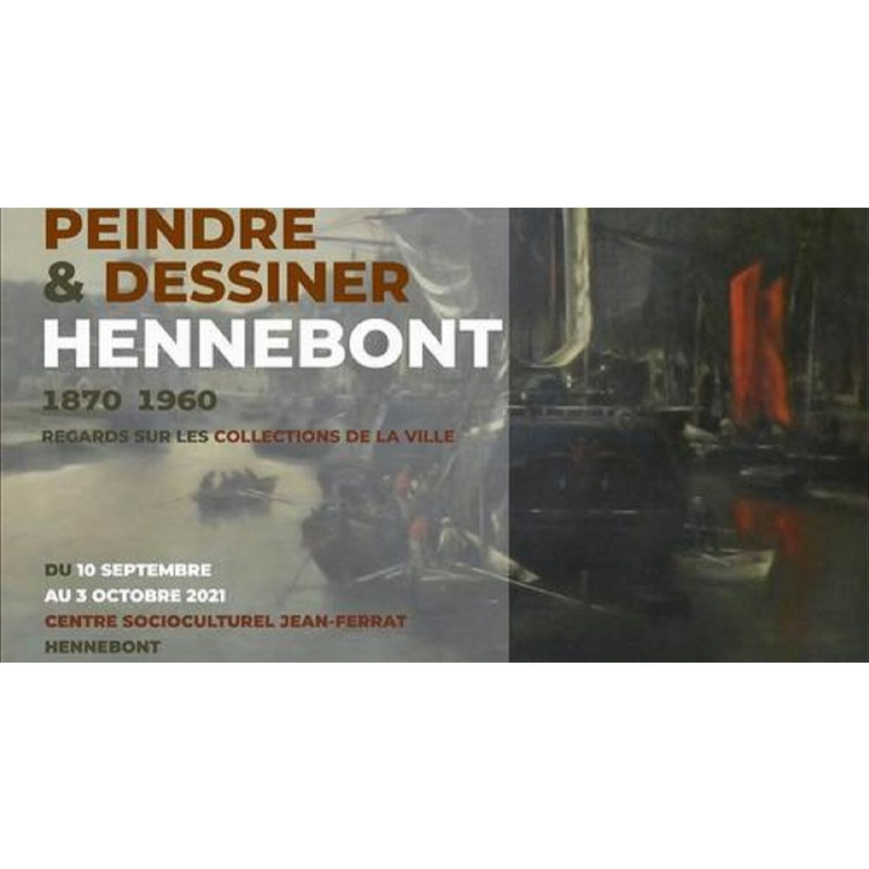 "Exposition ""Peindre et dessiner Hennebont 1870-1960"""