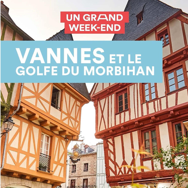 Nouveau : un guide sur Vannes et le Golfe du Morbihan vient de...