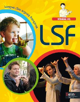 Extrait 9782701165677 Langue des signes française Niveau A1 ed 2013 - enseignant | Belin | v1