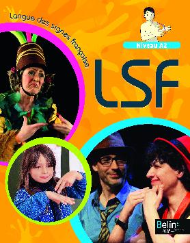 Extrait 9782701192710 Langue des signes française Niveau A2 ed 2015 - enseignant | Belin | v1