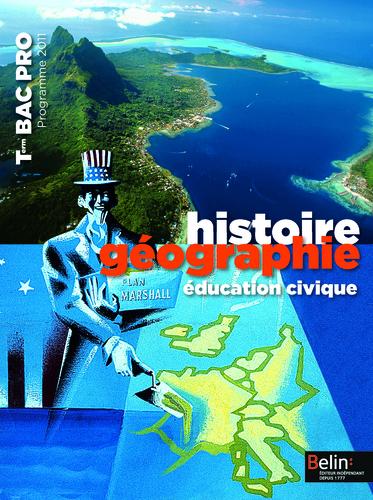 Extrait 9782701158297 Histoire Géo Term. Bac Pro ed 2011 - enseignant   Belin   v1