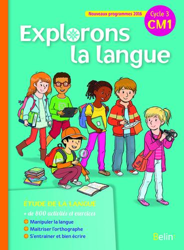 Extrait 9782701195810 Français Explorons la langue CM1 ed 2016 - Enseignant | Belin | v1
