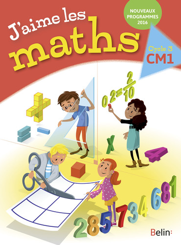 Extrait 9782701195308 Maths J'aime les maths CM1 ed 2016 - Enseignant | Belin | v1