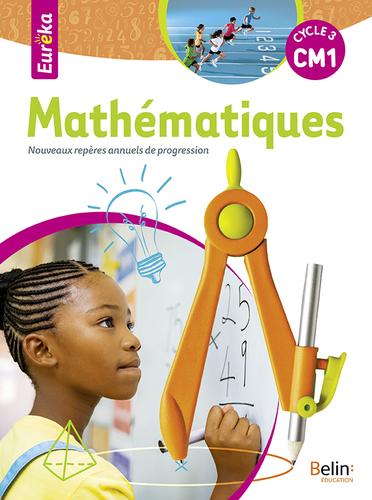 EXTRAIT 2019 Eureka Mathématiques CM1 | Belin | v1