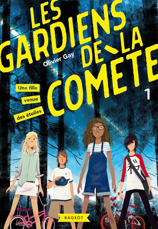Les Gardiens de la comète Tome 1