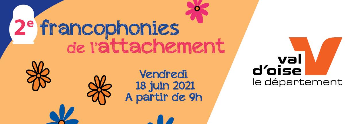 FRANCOPHONIES DE L'ATTACHEMENT