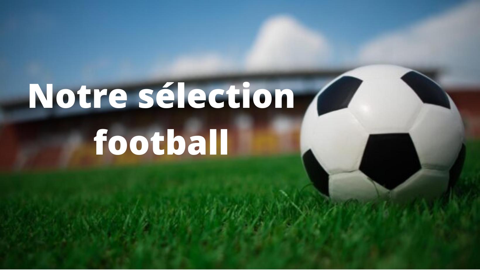 Sélection football