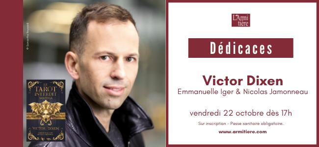 Dédicaces avec Victor Dixen