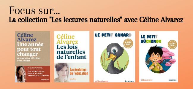 Les lectures naturelles avec Céline Alvarez !