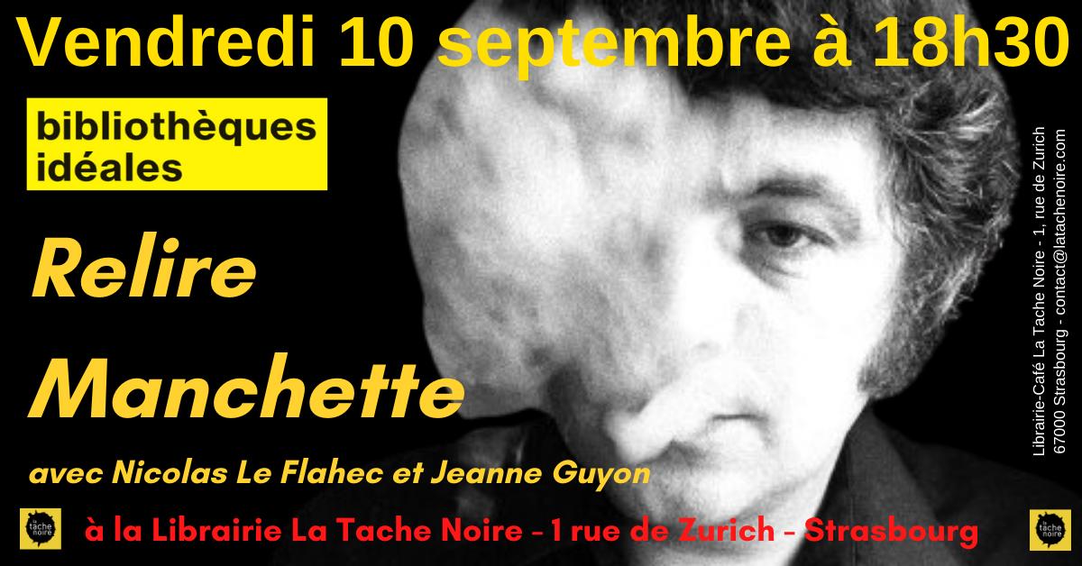 10 septembre : Relire Manchette
