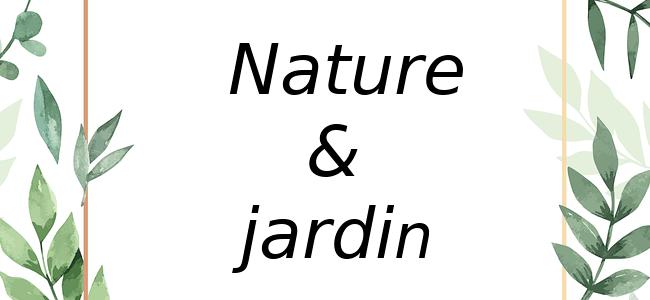 La sélection nature & jardin