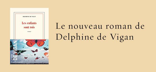 Nouveau livre de Delphine de Vigan