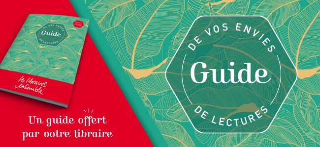 NOUVEAU : Le guide de vos envies de lectures !