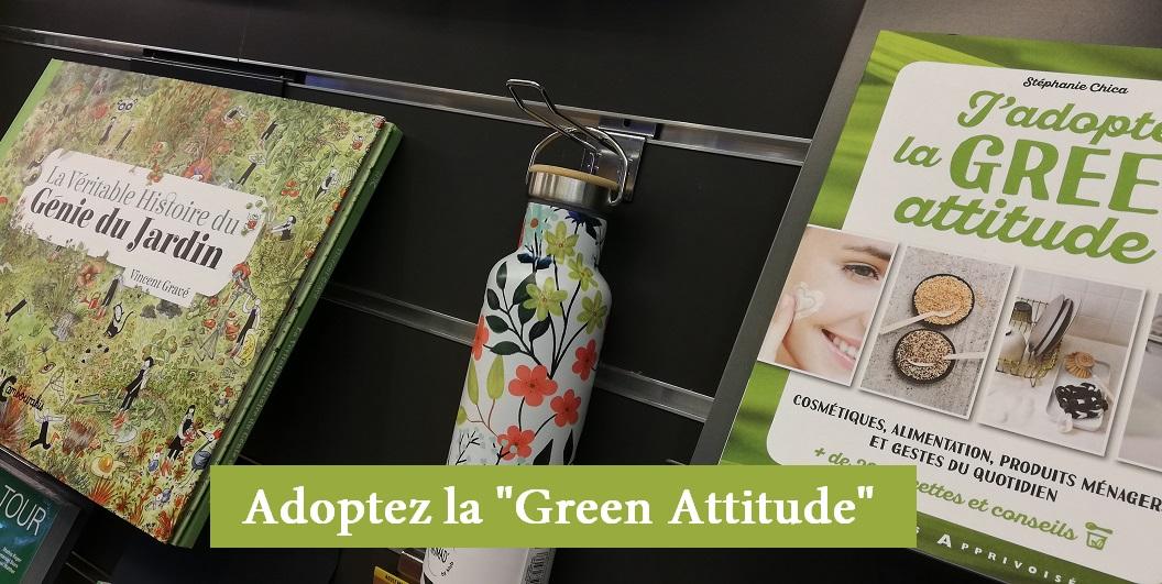Adoptez la Green Attitude