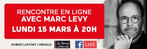Facebook Live avec Marc Levy !