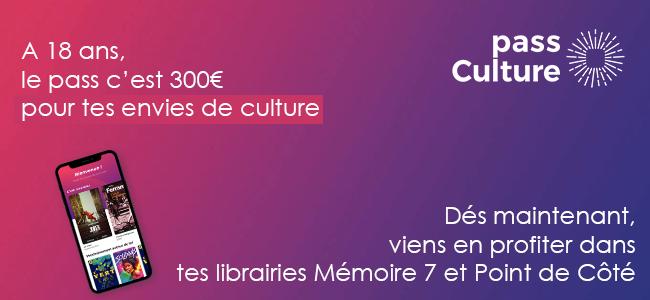 Le pass culture dans ta librairie !