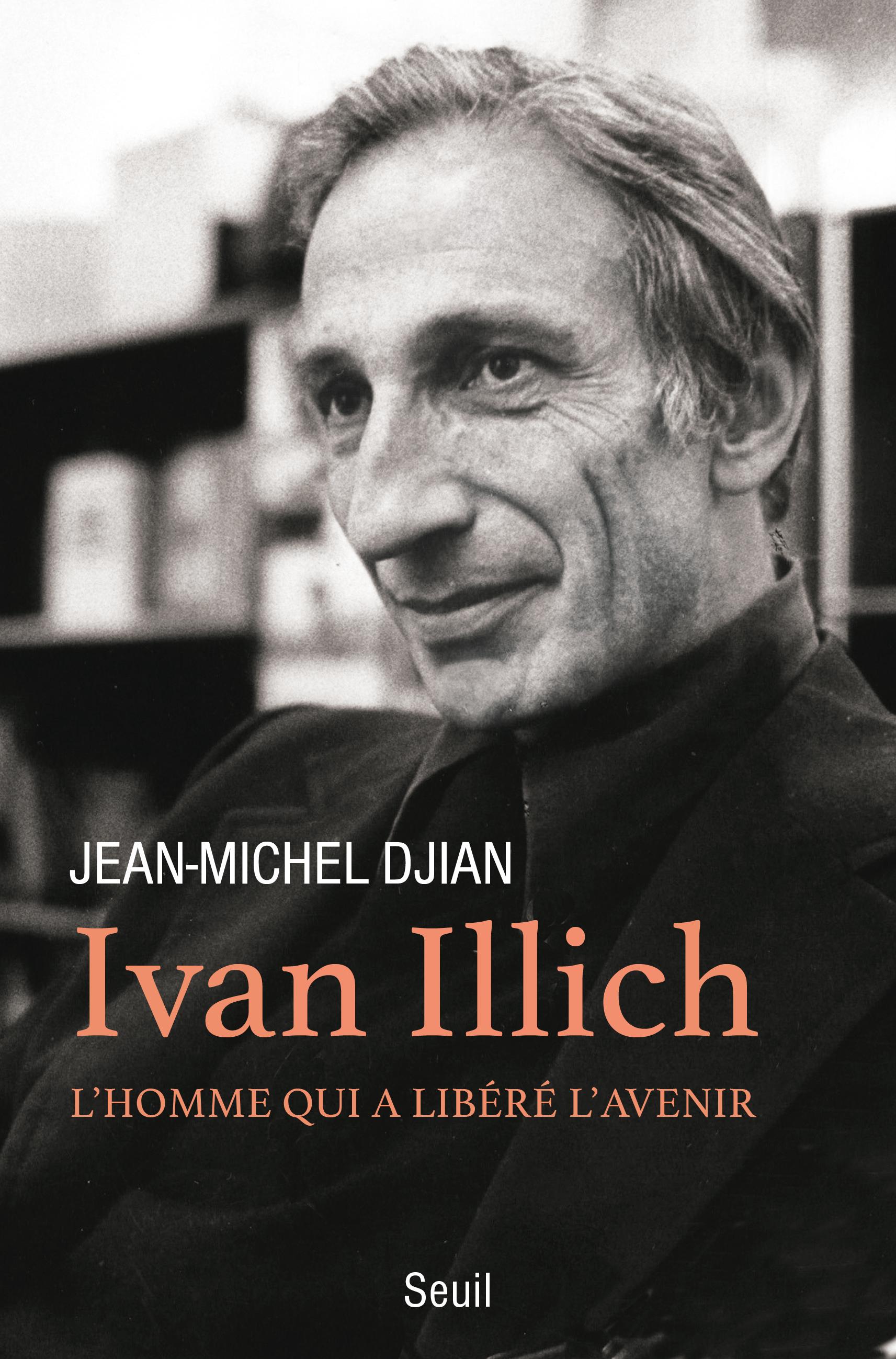 Ivan Illich par Jean-Michel Djian
