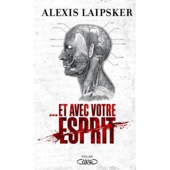 ALEXIS LAIPSKER VOUS DEDICACE SON ROMAN