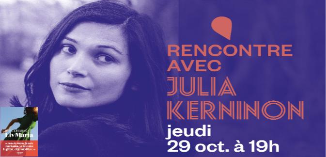 Rencontre avec Julia Kerninon