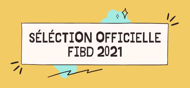 Sélection FIBD 2021