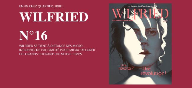 Wilfried, le magazine qui raconte la Belgique