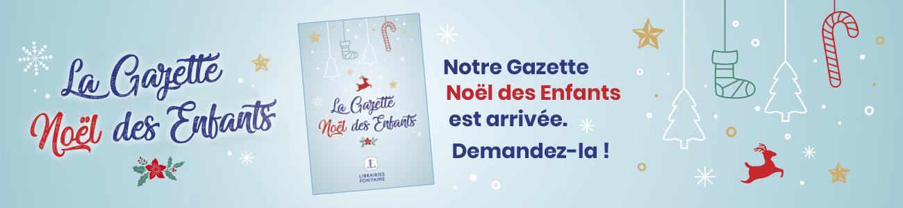 La Gazette Noël des Enfants