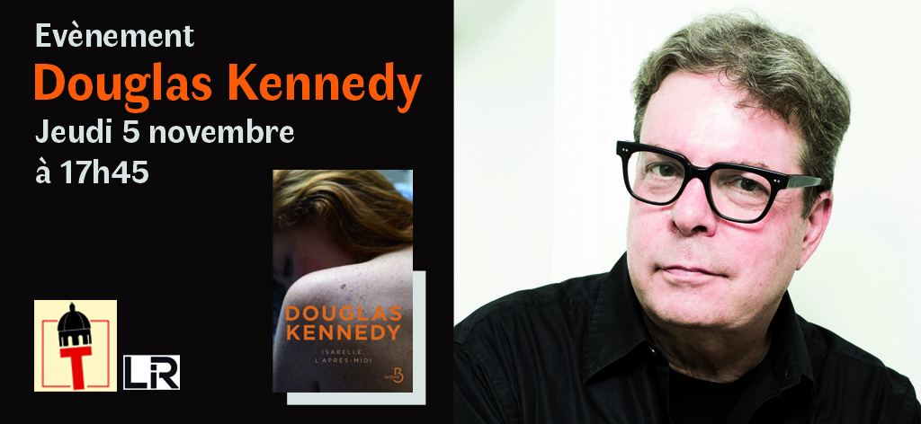 Douglas Kennedy à L'Intranquille