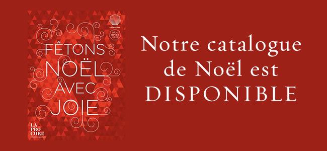 Fêtons Noël avec joie ! - Notre catalogue de Noël