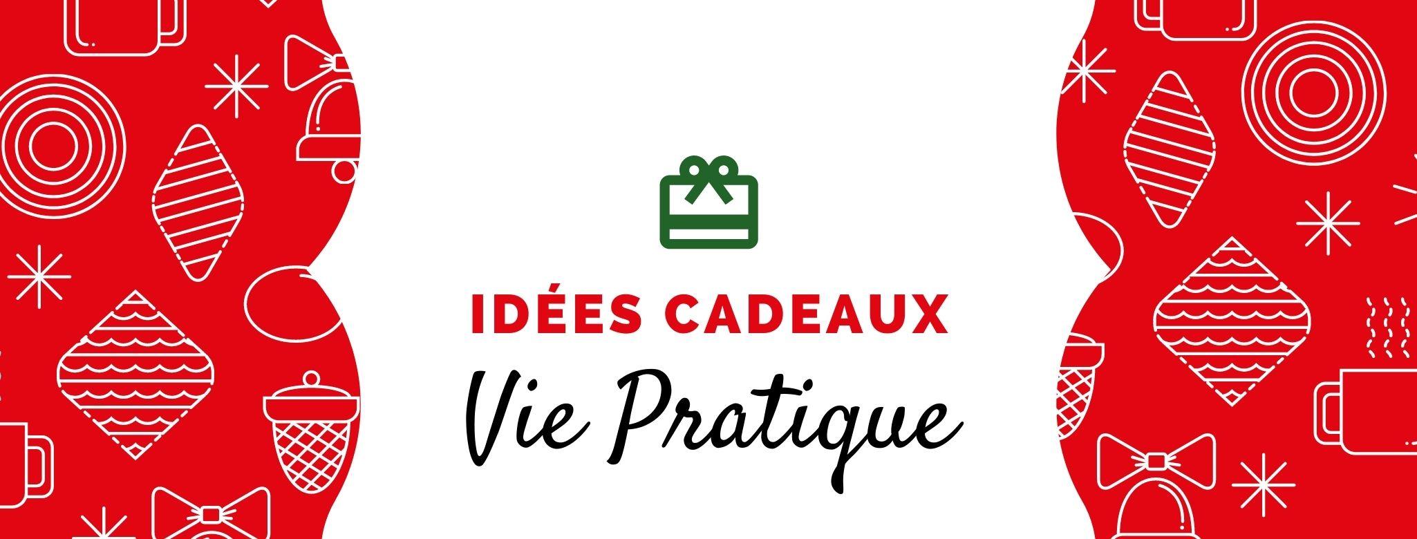 Idées cadeaux Vie pratique