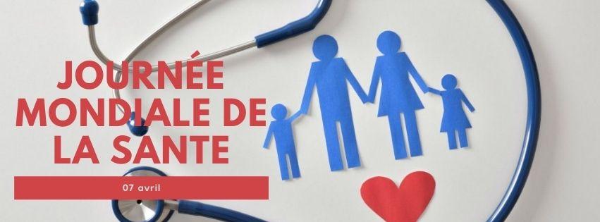 07 avril : journée mondiale de la santé