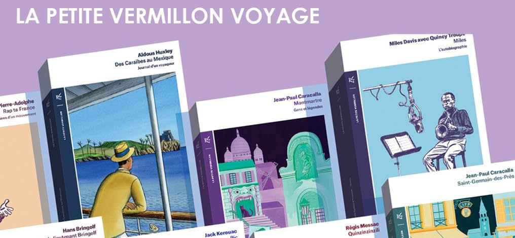 La petite Vermillon voyage