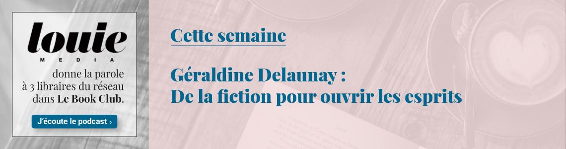 Le Bookclub des libraires - Géraldine Delaunay