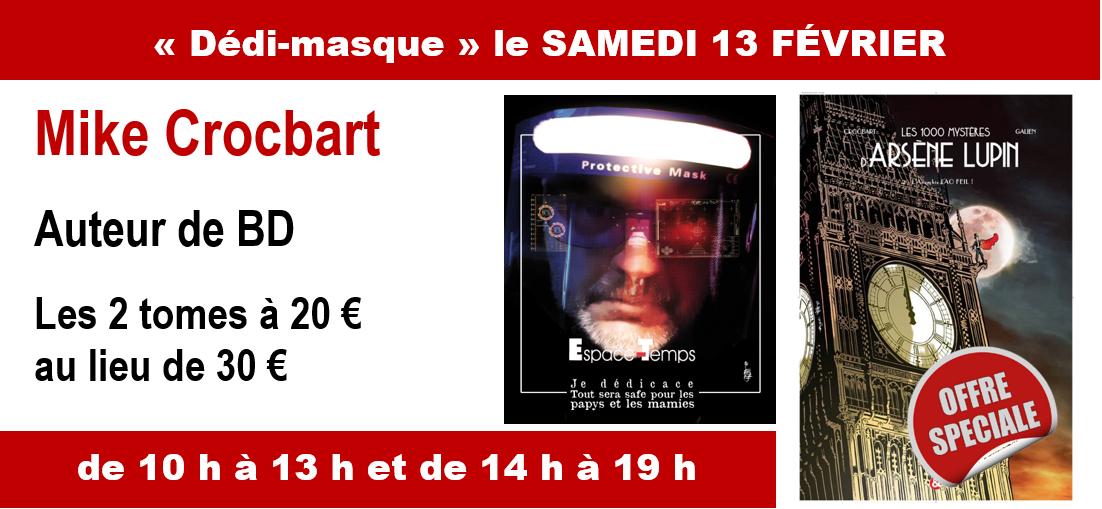 """ Dédi-masque "" de Crocbart samedi 13 février"