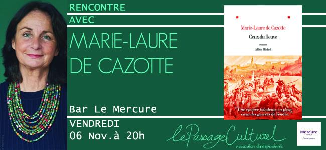 Rencontre avec Marie-Laure de Cazotte