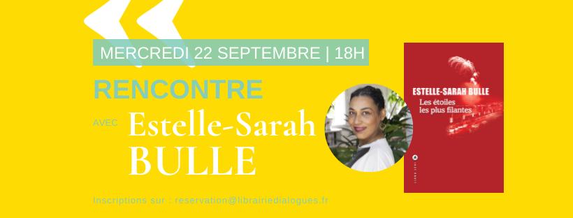 Rencontre avec Estelle-Sarah Bulle