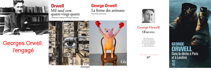 Georges Orwell, l'engagé