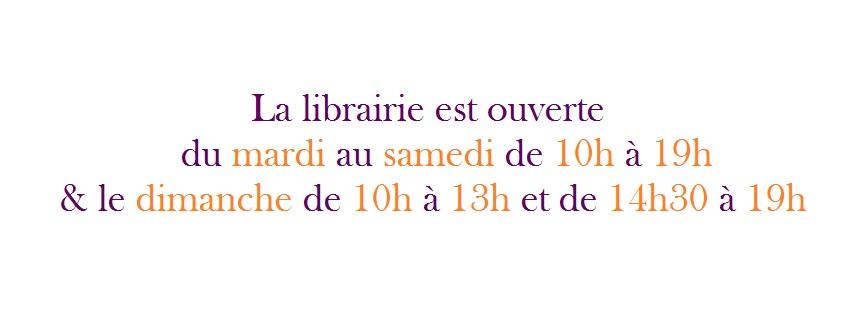 Horaires d'ouverture de la librairie