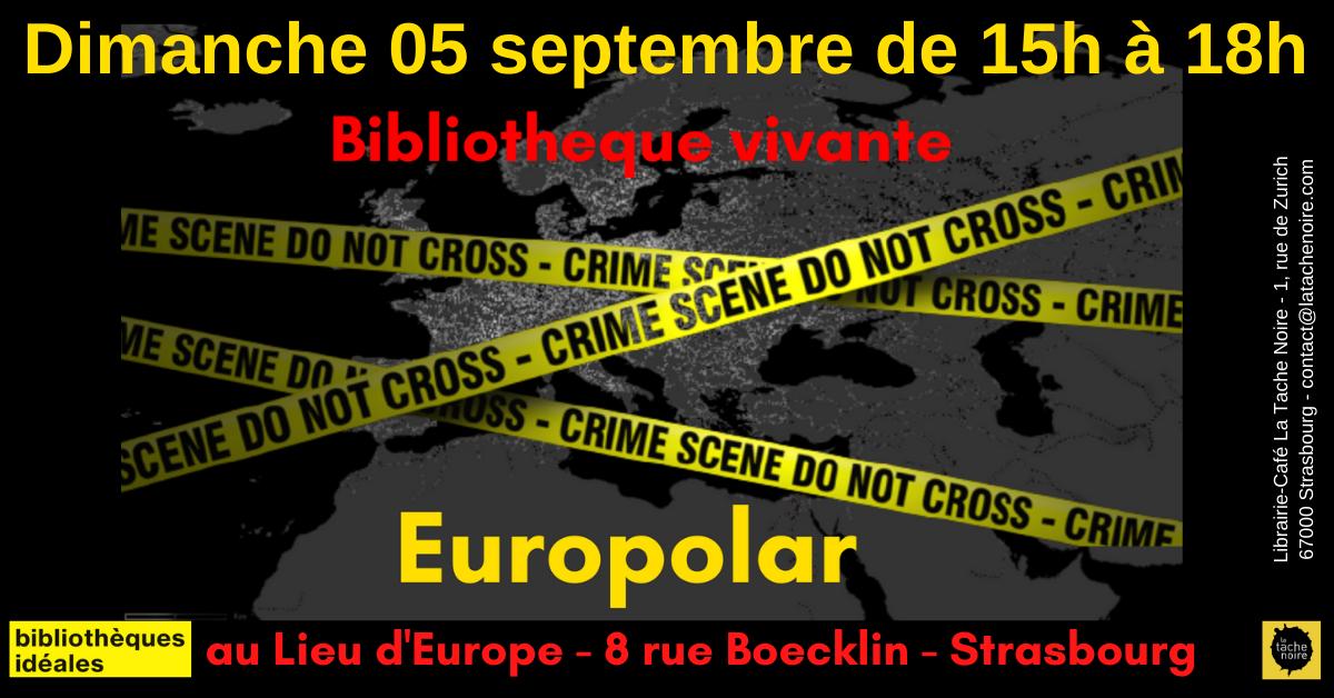 05 septembre : Bibliothèque vivante Europolar