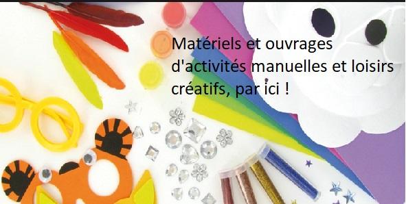 Matériels et loisirs créatifs...