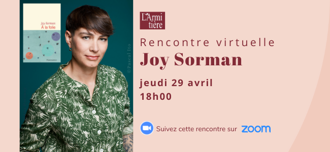 Rencontre virtuelle avec Joy Sorman