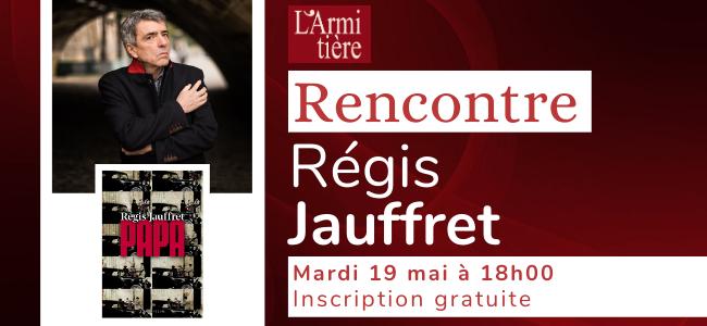 Rencontre avec Régis Jauffret