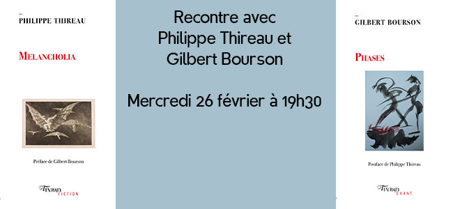 Rencontre avec Philippe Thireau et Gilbert Bourson