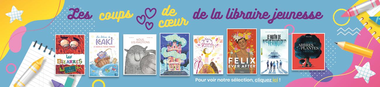 Les coups de cœur de la libraire jeunesse