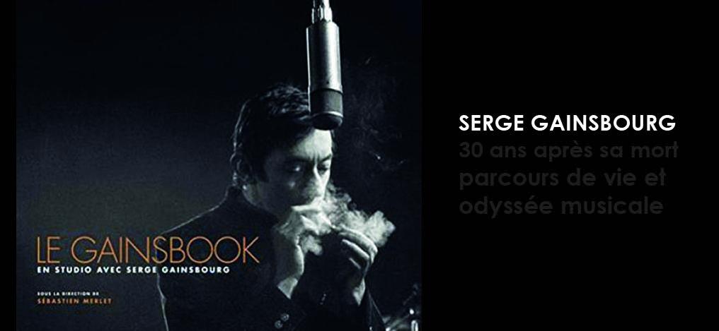 Serge Gainsbourg, 30 ans déjà !