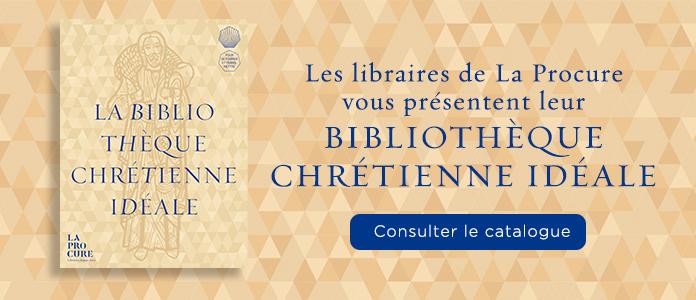 Bibliothèque chrétienne idéale